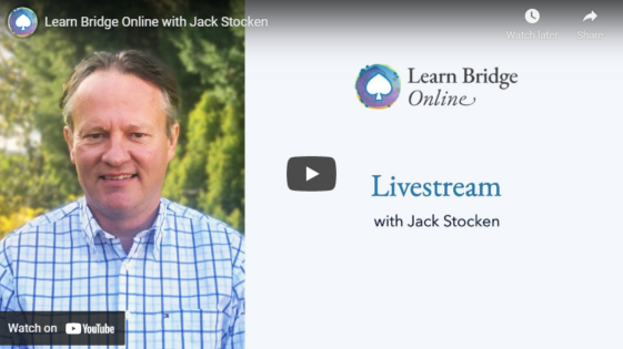 Learn Bridge Online with Jack Stocken