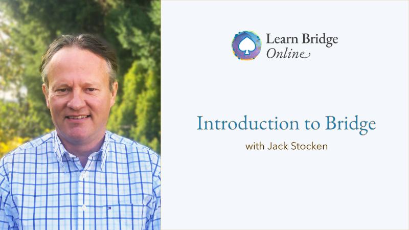 Beginners Bridge Lessons with Jack Stocken