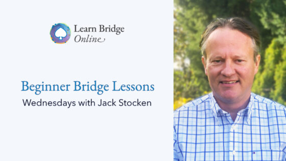 Introduction to Bridge – Lesson 2