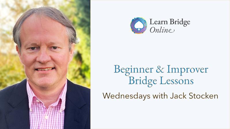 Beginner & improver online bridge lessons with Jack Stocken at Learn Bridge Online