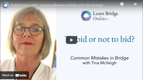To Bid or Not to Bid? – Common Mistakes in Bridge with Tina McVeigh