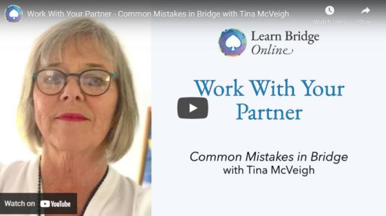 Work With Your Partner – Common Mistakes in Bridge with Tina McVeigh
