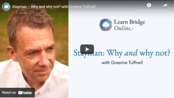 Stayman – Why and why not? with Graeme Tuffnell