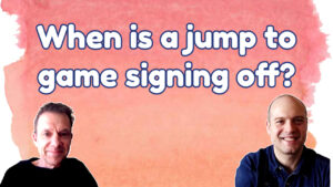 Jump to game sign off?
