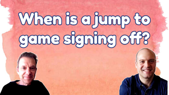 When is jumping to game signing off?