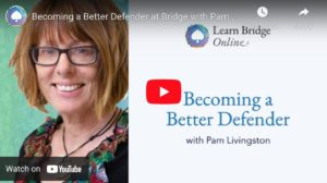 Becoming a Better Defender at Bridge with Pam Livingston