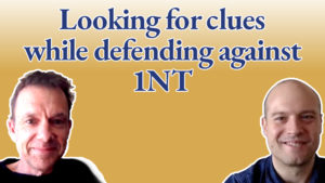 Looking for clues while defending against 1NT in bridge - with Graeme Tuffnell