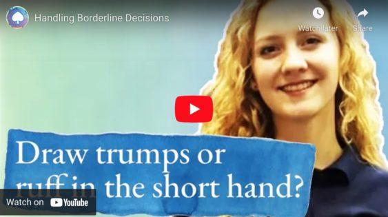 Handling Borderline Decisions